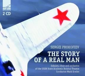 Histoire d'un homme véritable, opéra en trois actes = The Story of a real man / Serge Prokofiev | Prokofiev, Serge. Compositeur