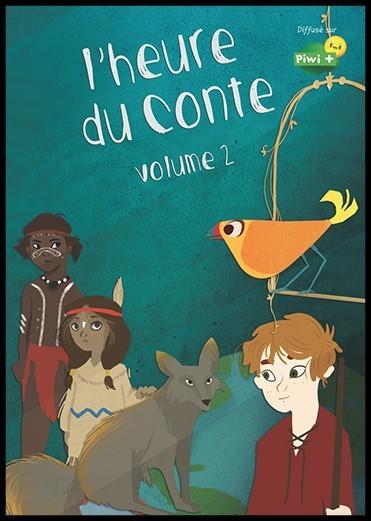 L'Heure du conte - vol.2 / une série créée par Emmanuelle Reyss et Mathilde Menet | Reyss, Emmanuelle. Monteur. Instigateur