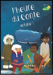 L'Heure du conte - vol.1 / une série créée par Emmanuelle Reyss et Mathilde Menet | Reyss, Emmanuelle. Monteur. Instigateur