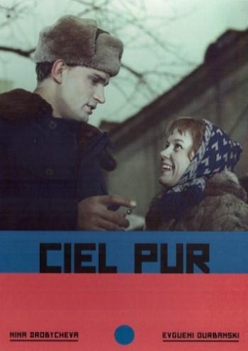 Ciel pur / réalisé par Grigori Tchoukhraï | Tchoukhraî, Grigori. Monteur. Scénariste