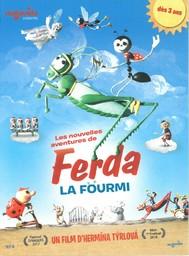 Ferda la fourmi : les nouvelles aventures de Ferda la fourmi / réalisé par Hermina Tyrlova | Tyrlova, Hermina. Monteur