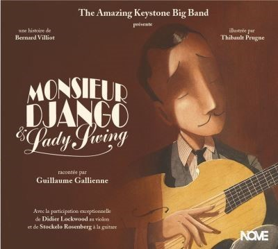 Monsieur Django et Lady Swing / Amazing Keystone Big Band (The) | Ballaz, Bastien. Chef d'orchestre