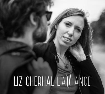 Alliance (L') / Liz Cherhal | Cherhal, Liz. Chanteur