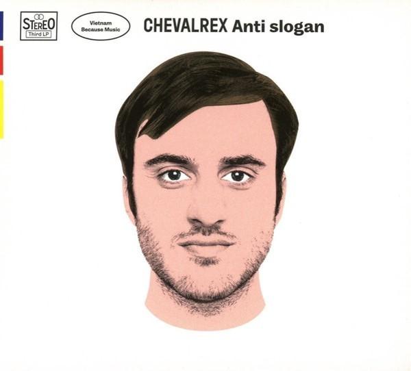 Anti slogan / Chevalrex | Chevalrex. Chanteur