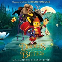 Drôles de petites bêtes / musique originale de Bruno Coulais | Coulais, Bruno. Compositeur