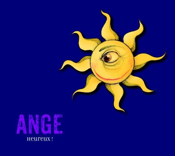 Heureux ! / Ange | Ange. Chanteur. Musicien