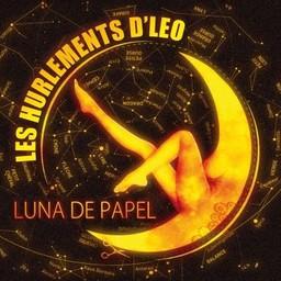 Luna de papel / Hurlements d'Léo (Les)   Hurlements d'Léo (Les). Chanteur. Musicien