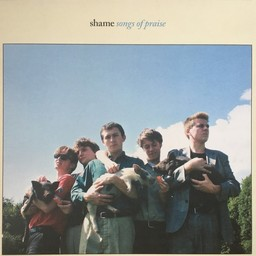 Songs of praise / Shame | Shame. Chanteur. Musicien