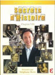 Secrets d'Histoire - vol.28 : chapitre 8 / émission proposée par Jean-Louis Remilleux | Remilleux, Jean-Louis. Monteur