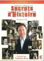 Secrets d'Histoire - vol.27 : chapitre 7 / émission proposée par Jean-Louis Remilleux | Remilleux, Jean-Louis. Monteur