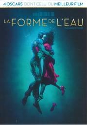 La Forme de l'eau = The Shape of Water / réalisé par Guillermo del Toro  