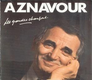Les Grandes chansons / Charles Aznavour | Aznavour, Charles (1924 - ....). Chanteur