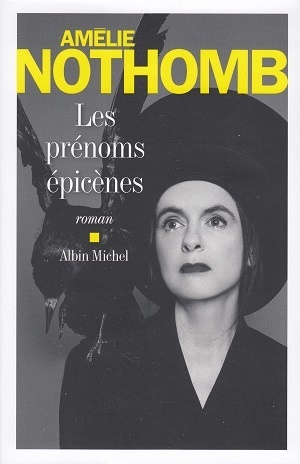 Les Prénoms épicènes / Amélie Nothomb | Nothomb, Amélie (1967-....). Auteur