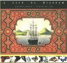 À bord du Blossom : Mansetlandia - album n°22 / Gérard Manset | Manset, Gérard. Chanteur