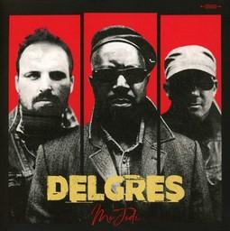Mo jodi / Delgres | Delgres. Chanteur. Musicien