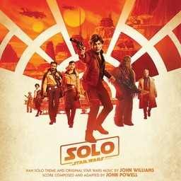 Solo : a star wars story / score composed and adapted by John Powell | Powell, John (1963 - ....). Compositeur