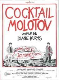 Cocktail Molotov / réalisé par Diane Kurys  