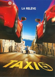 Taxi 5 : la relève / réalisé par Franck Gastambide  