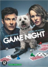 Game night / directed by John Francis Daley & Jonathan Goldstein  