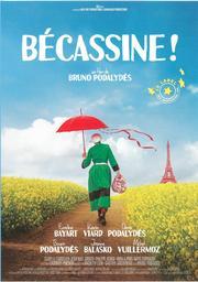 Bécassine ! / écrit et réalisé par Bruno Podalydès |