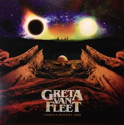 Anthem of the peaceful army / Greta Van Fleet  