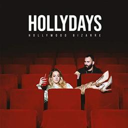 Hollywood bizarre / Hollydays | Hollydays. Chanteur. Musicien