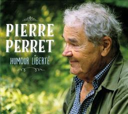 Humour liberté / Pierre Perret | Perret, Pierre. Chanteur