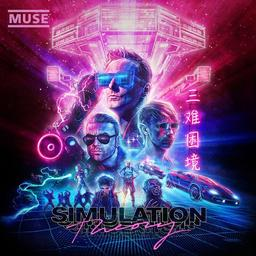 Simulation theory / Muse | Muse. Chanteur. Musicien
