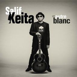 Un Autre blanc / Salif Keïta | Keïta, Salif. Chanteur. Musicien