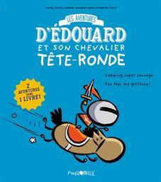 Les Aventures d'Edouard et son chevalier Tête-Ronde. 1 / James Sturm, Andrew Arnold et Alexis Frederick-Frost |