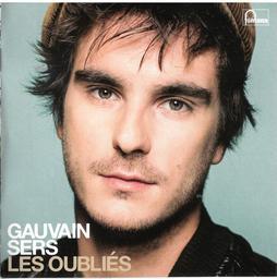 Oubliés (Les) / Gauvain Sers | Sers, Gauvain. Chanteur. Musicien