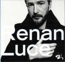 Renan Luce / Renan Luce | Luce, Renan. Chanteur. Musicien