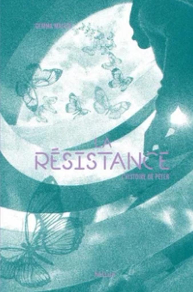La Résistance : l'histoire de Peter / Gemma Malley  