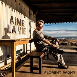 Aime la vie / Florent Pagny | Pagny, Florent. Chanteur