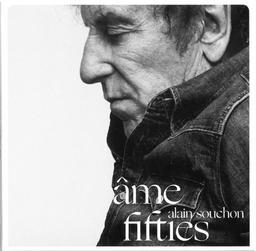 Âme fifties / Alain Souchon | Souchon, Alain. Chanteur