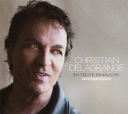 En toute simplicité / Christian Delagrange | Delagrange, Christian. Chanteur