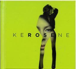 Kérosène / Rose | Rose. Chanteur