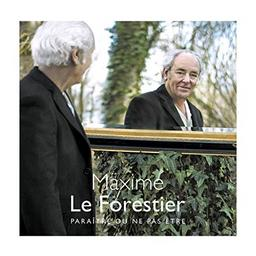 Paraître ou ne pas être / Maxime Le Forestier  | Le Forestier, Maxime (1949-....). Chanteur