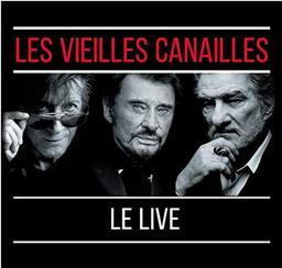 Le Live / Les Vieilles Canailles    Dutronc, Jacques. Chanteur
