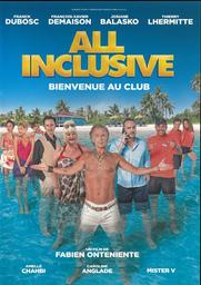 All inclusive / réalisé par Fabien Onteniente |