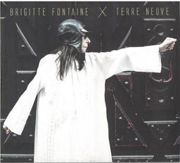 Terre neuve / Brigitte Fontaine | Fontaine, Brigitte