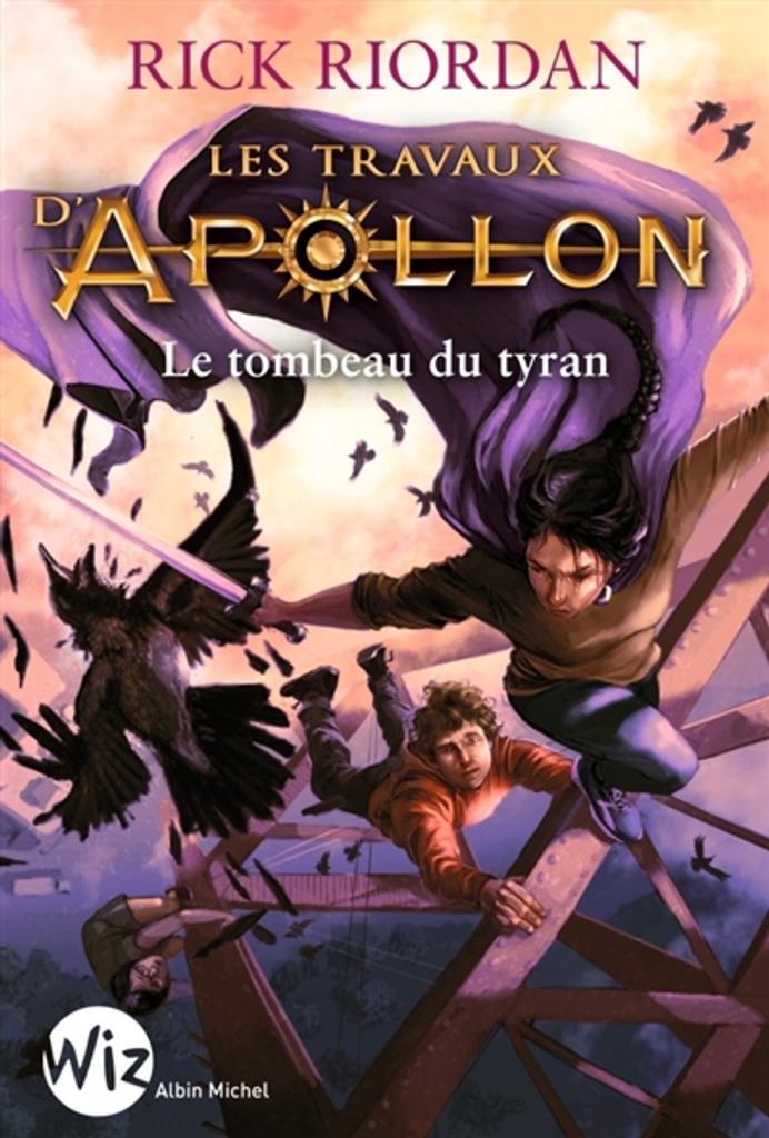 Le Tombeau du tyran. 4 / Rick Riordan |