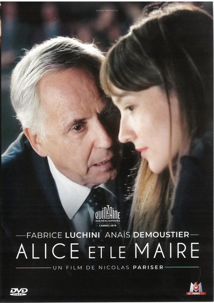 Alice et le maire / réalisé par Nicolas Pariser  