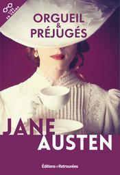 Orgueil et préjugés / Jane Austen   Austen, Jane (1775-1817). Auteur
