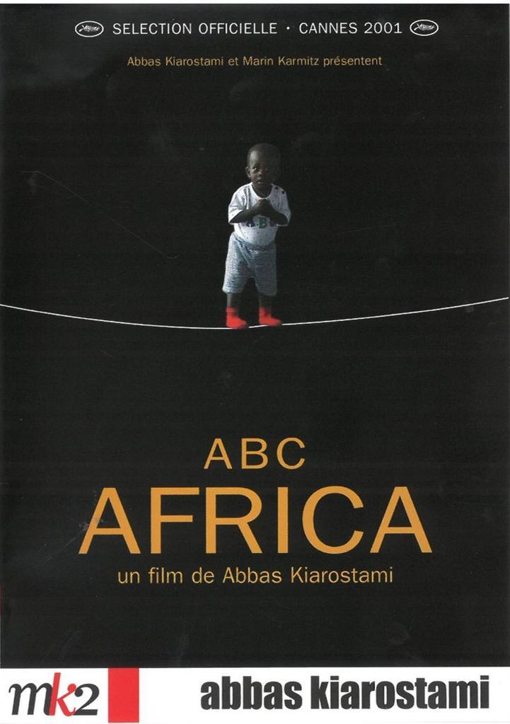 ABC Africa / réalisé par Abbas Kiarostami |