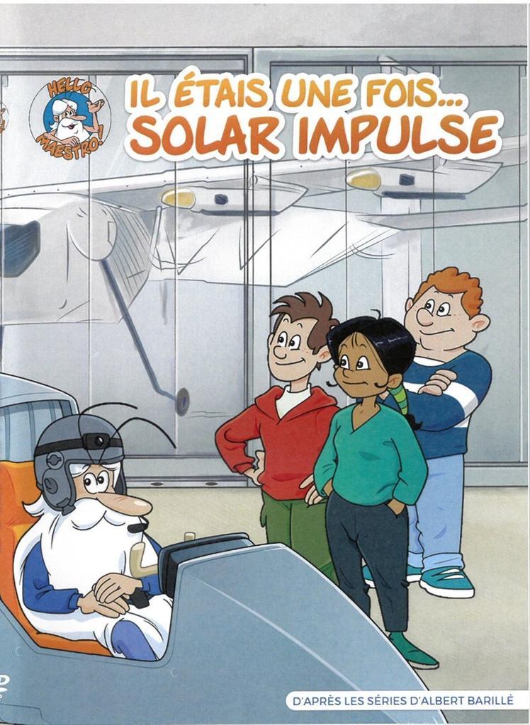 Il était une fois... Solar Impulse / réalisé par Hélène Barillé |