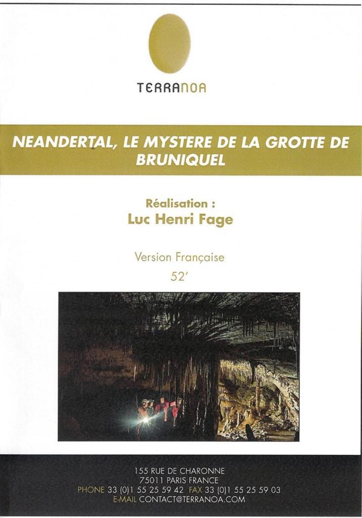 Neandertal, le mystère de la Grotte Bruniquel / réalisé par Luc-Henri Fage |