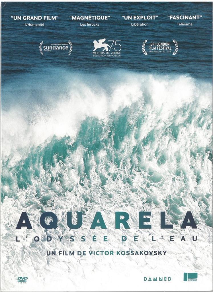 Aquarela, l'odyssée de l'eau = Aquarela / réalisé par Victor Kossakovsky |