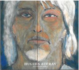 Autoportrait / Hugues Aufray   Aufray, Hugues. Chanteur. Musicien