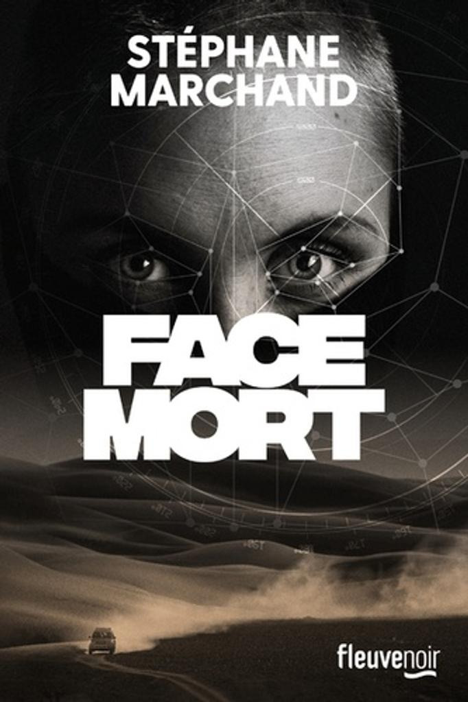 Face mort / Stéphane Marchand |